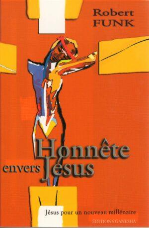 Honnête envers Jésus