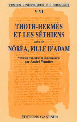 Thoth-Hermès, Nôréa fille d'Adam