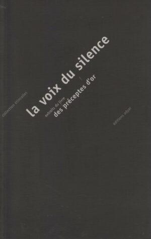 La Voix du Silence