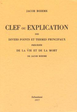 Clef ou explication de divers points et termes principaux