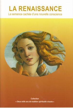 La Renaissance, la semence cachée d'une nouvelle conscience