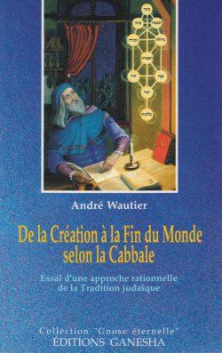 Création à fin du monde selon la Cabbale