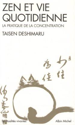 Zen et Vie Quotidienne. La Pratique de la Vie Quotidienne