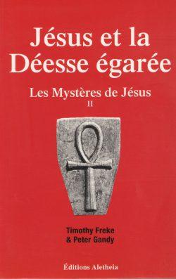 Jésus et la Déesse égarée