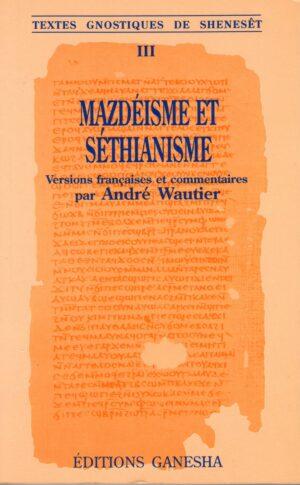 Mazdeisme et Séthianisme