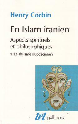 En Islam iranien Livre I