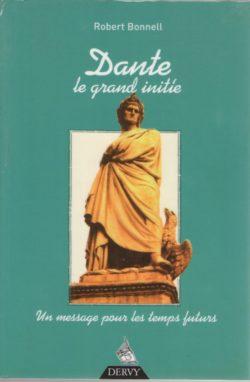 Dante, le grand initié. Message pour les temps futurs