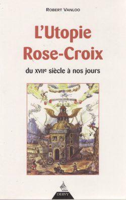 L'utopie Rose-croix
