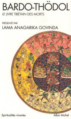 BARDO-THÖDOL Le livre tibétain des morts