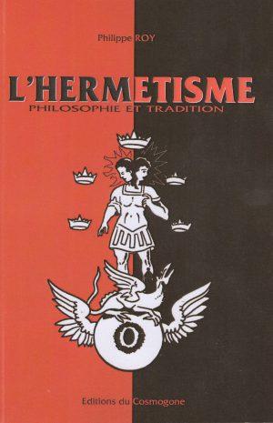 L'Hermétisme - Philosophie et Tradition