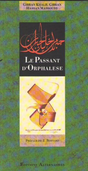 Le passant d'Orphalese