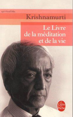 Le livre de la méditation et de la vie