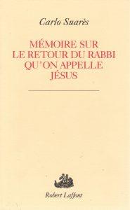 Mémoire sur le retour du Rabbi qu'on appelle Jésus