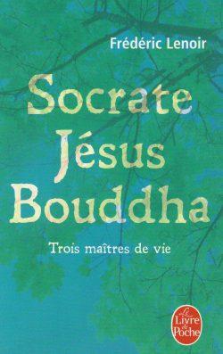 Socrate Jésus Bouddha