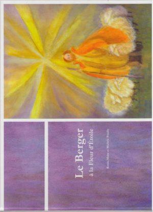 Le Berger à la Fleur d'Etoile