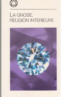 La Gnose, religion intérieure