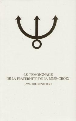Le témoignage de la Fraternité de la Rose-Croix