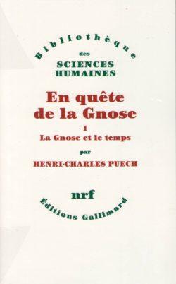 En quête de la Gnose, tome I