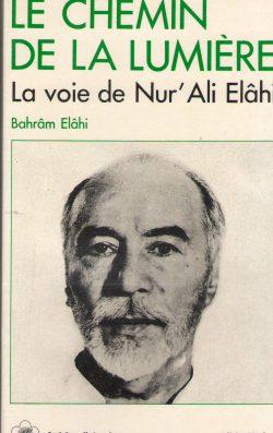 Le chemin de la lumière - La voie de Nur'Ali Elâhi