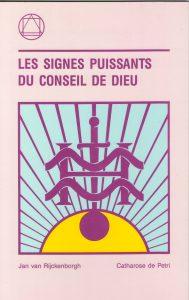 Les signes puissants du Conseil de Dieu