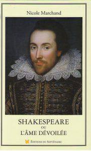 Shakespeare ou l'âme dévoilée