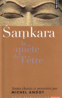 Samkara, la quête de l'être