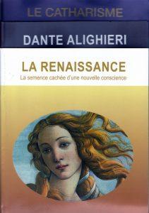 Lot de 3 brochures - Catharisme-Dante Alighieri- Renaissance