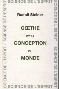 Goethe et sa conception du monde