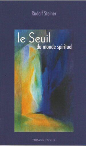 Le seuil du monde spirituel