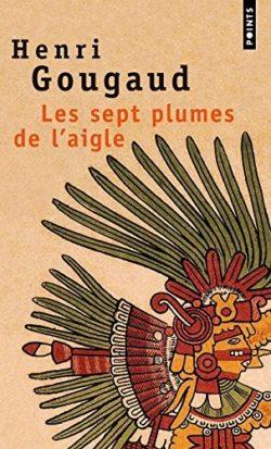 Les sept plumes de l'aigle