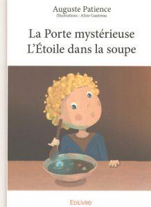 La porte mystérieuse - L'Etoile dans la soupe