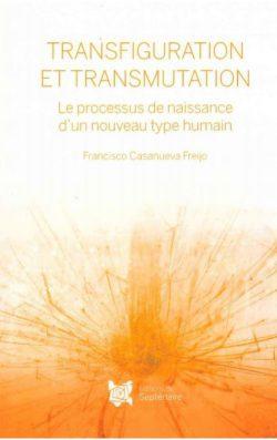 Transfiguration et Transmutation